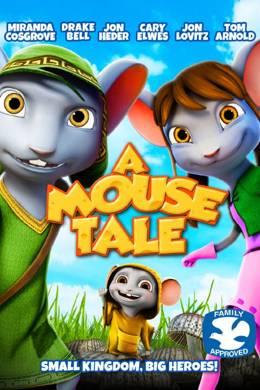 Мышиная сказка / A Mouse Tale (2015) смотреть онлайн