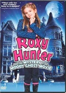 Рокси Хантер и секрет мрачного призрака (2007) смотреть онлайн