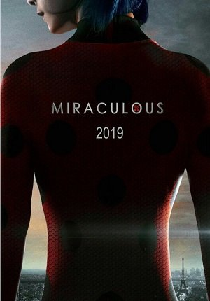 Miraculous / Чудесная божья коровка (фильм) смотреть онлайн