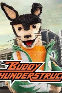 Buddy Thunderstruck / Бадди громанутый смотреть онлайн