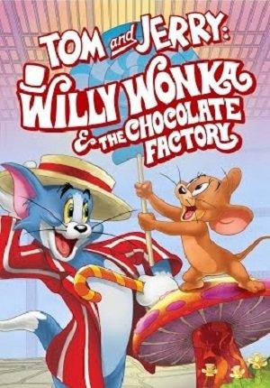 Том и Джерри: Вилли Вонка и шоколадная фабрика (2017) смотреть онлайн
