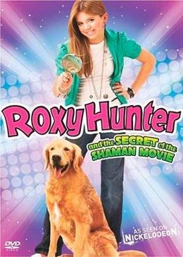 Рокси Хантер и секрет Шамана (2008) смотреть онлайн