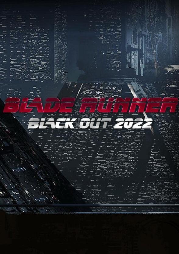 Бегущий по лезвию: Блэкаут 2022 смотреть онлайн