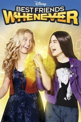 ������ ������ �������� / Best Friends Whenever Disney 2015